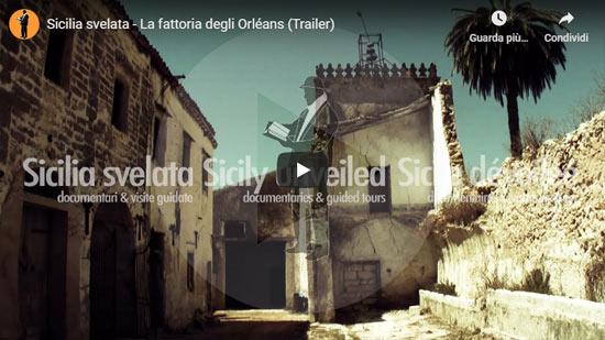 Sicilia Svelata | La fattoria degli Orléans