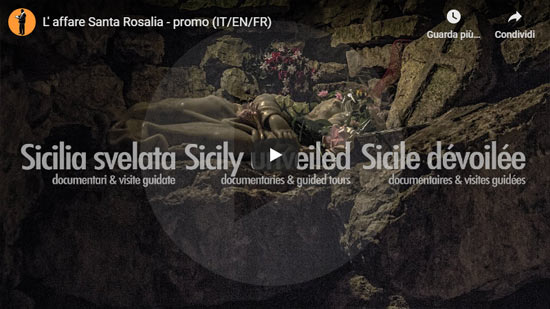 Sicilia Svelata | L'affare Santa Rosalia