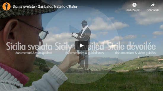 Sicilia Svelata | Garibaldi: fratello d'Italia